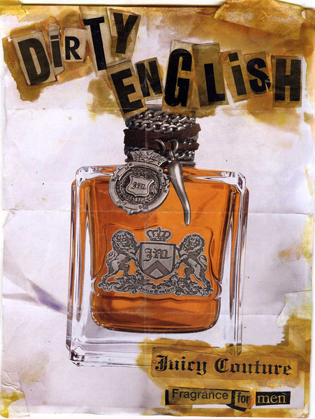 JUICY COUTURE  Dirty English 2009 Spain