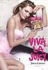 JUICY COUTURE Viva La Juicy 2016 Spain (format VPC 17 x 24 cm) '#vivalajuicy'