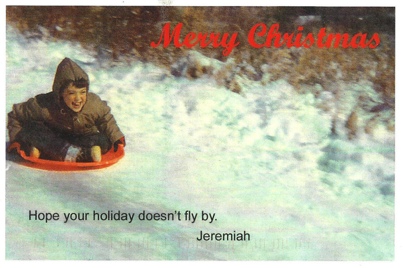 1. CARD NUMBER 1. 2007.      He surprised us in 2007 with this great card. He's been duplicating the magic every holiday since then.    jeremiah's annual christmas card