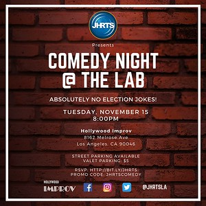 JHRTS Comedy Night at The Lab (11/15/16)