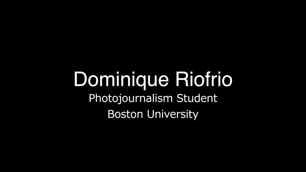Student Profile of Dominique Riofrio