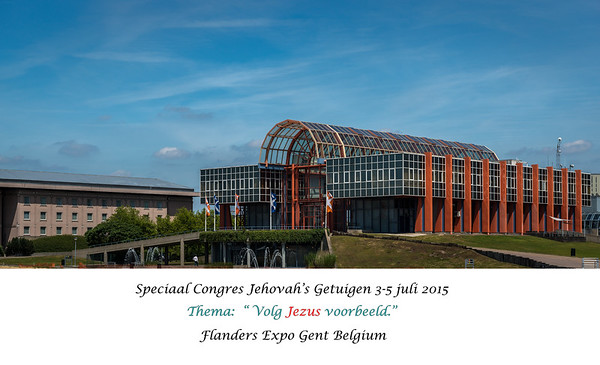 Special Convention 2015 Jehovah's Witnesses  Flanders Expo Ghent  BELGIUM