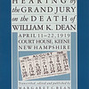 Margaret Bean's 'Hearing by the Grand Jury on the Death of William K. Dean.'