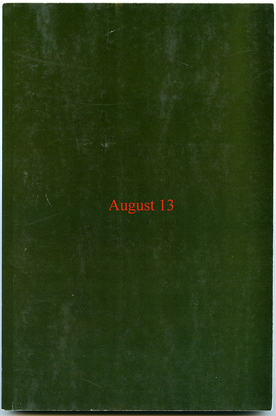 'August 13' by Jack Coey, 2011.