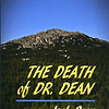 'The Death of Dr. Dean' by Jack Coey, 2018.