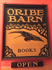 Oribe Barn sign used by Rob Stephenson in the 1980s at the Oribe Barn. The original sign was restored and adapted by Frankie Bunyard of Boston. Earlier it had 'Antiques' above the 'Books' when Valerie Angeloro shared the space with Rob. Photo: 2020.