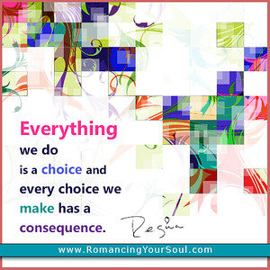 everything we do is a choice