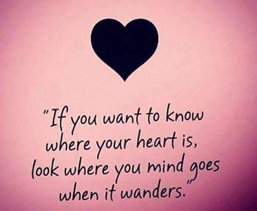 heart follows mind when it wanders
