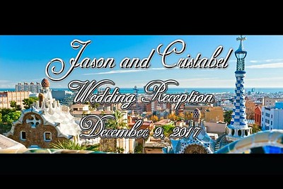 Jason and Cristabel Wedding Reception - December 9, 2017