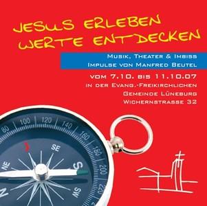 Jesus erleben - Werte entdecken - Okt. 2007