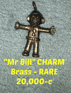 RARE Mr Bill Charm  =  PRICE:  20,000-c