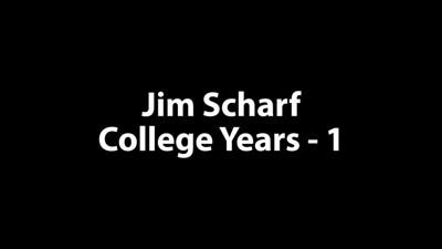 Jim Scharf College 1
