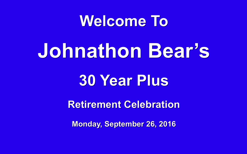 Bear's Retirement Celebration Take 2