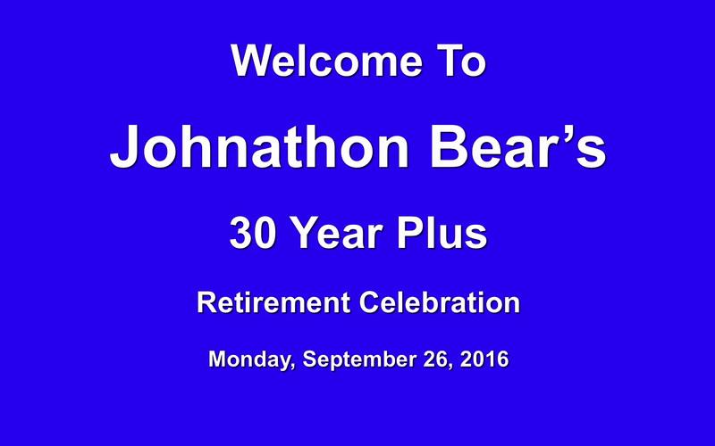 Bear's Retirement Celebration Take 2