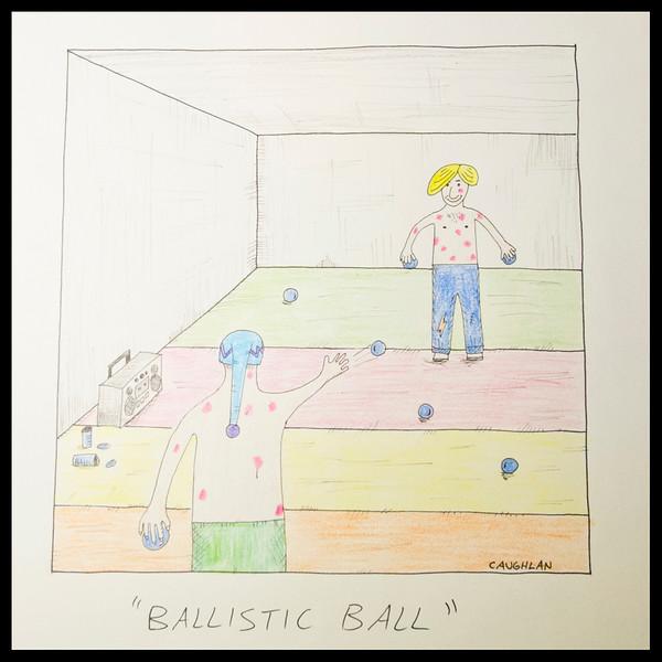 """""""BALLISTIC BALL"""""""
