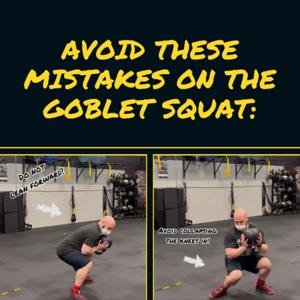 Goblet Squat Faults