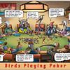 Birds Playing Poker