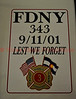 FDNY 343  9/11/01 LEST WE FORGET PUEBLO FIREFIGHTERS LOCAL IAFF 3<br /> This label is on Pueblo Fire Engine No. 3 in Pueblo, Colorado, USA.