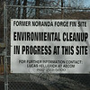 A sign posted on the gate of the former Noranda Forge Fin industrial property off Prospect Drive explains that work is underway there to clean up environmental contamination.  (Gorosko photo)