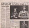 Timmins Daily Press 2007 March 5 - Paul Lantz article and photos about Cree Idol - Sutherland crowned Cree Idol - photos of host Phoebe Sutherland, Karen Sutherland and first runner up Andrea Jolly