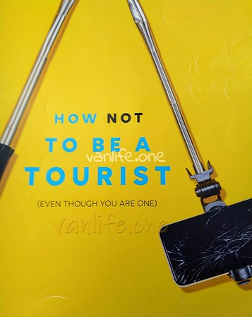 How not to be a tourist