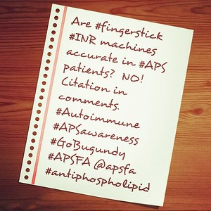 Are #fingerstick #INR machines accruate in #APS patients? NO!! Citation: http://www.apsfa.org/fingerstick.htm #GoBurgundy #APSAwareness #Antiphospholipid #APSFA @apsfa #autoimmune #facts