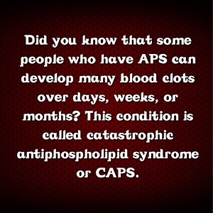 Did you know that there is such a thing as catastrophic antiphospholipid syndrome? #aps #apsawareness #goburgundy #caps #apsfa #antiphospholipid #antiphospholipidantibody #antiphospholipidsyndrome