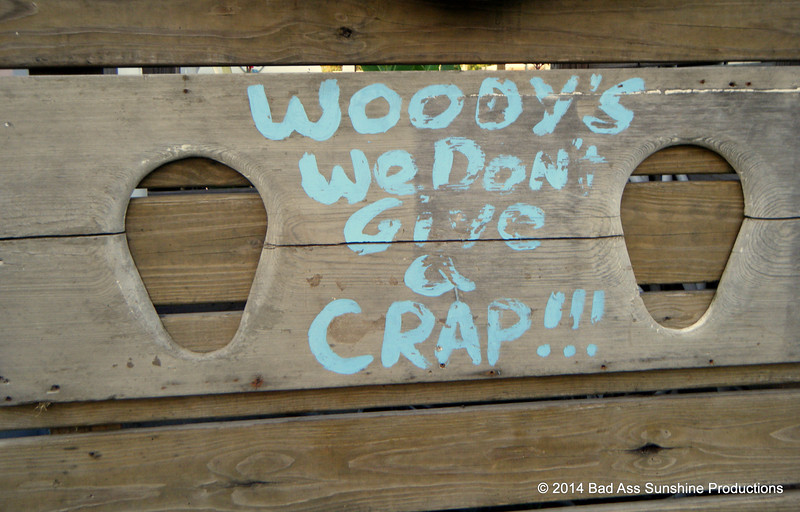 Woody's We Don't Give A Crap!!!