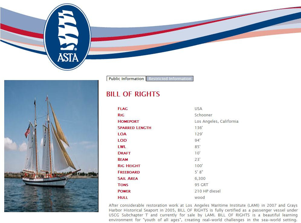 "[CLICK ON ANY PICTURE FOR FULL VIEW]<br /> <br /> Bill of Rights ('The Bill') had the distinction of being the lead Tall Ship through New York Harbor during the 1976 Bicentennial Celebration. The boats' current owner, Stephen Taylor, is also her Captain and the founder of the American Tall Ships institute. She is now berthed near the Marina Emporium Landing, 3600 S. Harbor Blvd., next to the Scarlett Belle, a Mississippi River paddle-wheel replica that provides private and public party tours of the harbor. (source <a href=""http://www.sailtimechannelislands.com"">http://www.sailtimechannelislands.com</a>)<br /> <br /> The specs for the vessel are shown in the picture.   The Bill is is one of 142 Tall Ships with membership in the American Sail Training Association (ASTA).   It's used to take kids out for experience beyond city life and is to be used also in both high school and Channel Islands University classes."
