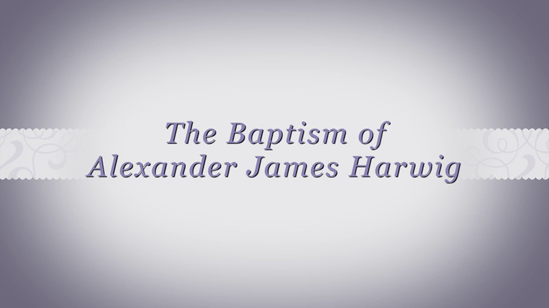 Baptism of Alexander James