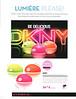 KARAN DKNY Be Delicious Electric 2016 (Ici Paris XL) 'Lumière, please!'