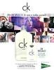 CALVIN KLEIN CK One 2014 Spain (El Corte Inglés stores) '¡Llévate ahora tu CK One a todas partes! - Dr regalo tu CK One de regalo'