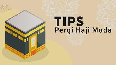 Tips Pergi Haji Muda
