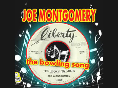 The Bowling Song - Joe Montgomery
