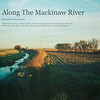 Along The Mackinaw River book