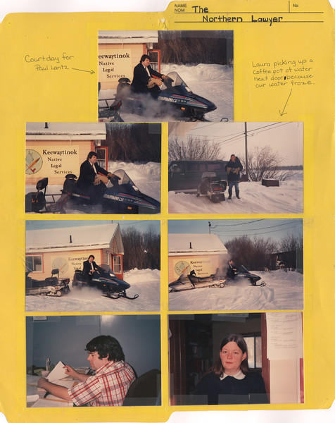"Interior of ""the Northern Lawyer"" file folder. Includes seven photographs and two captions. Four photographs show Paul Lantz on clinic snowmobile, one shows Laura Howarth standing outside by a snowmobile, one shows Paul Lantz at his desk and the seventh shows Laura Howarth standing in library doorway. Early 1990s, photographs taped to folder."
