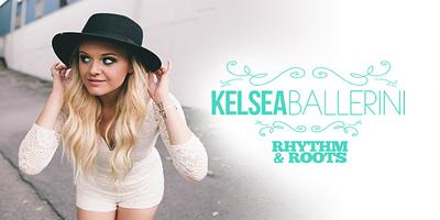 Kelsea Ballerini - Rhythm and Roots