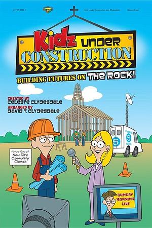 Kidz Under Construction!