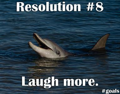 Resolution #8 Laugh More