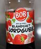In Swedish this is just syrup for mixing strawberry flavored drink.  In English it's Bob's Jordgubb!!!