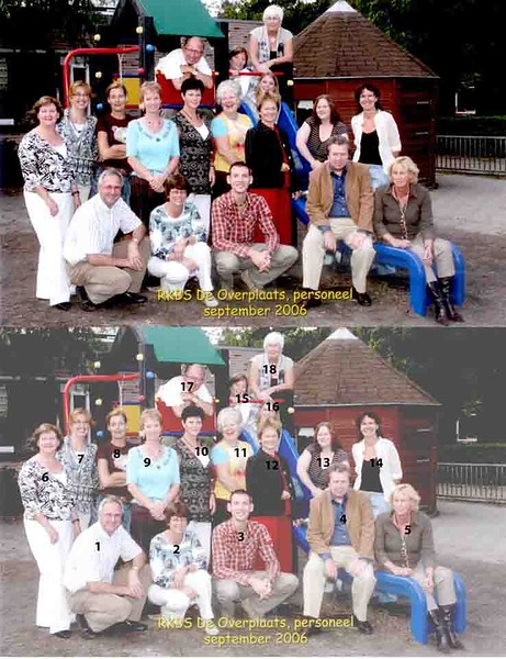 KL0034             het team van De Overplaats, 2006<br /> <br /> 01Jan Volwater<br /> 02Anja Floor<br /> 03Maarten Hassing<br /> 04Cees In der Rieden<br /> 05Jacqueline Bontje<br /> 06Ans Koomen<br /> 07Marjon Heyntjes<br /> 08Annemiek<br /> 09Geeske<br /> 10Claudia Gooseling<br /> 11Eveline van Leeuwen<br /> 12Annelies van Eeden<br /> 13Bonnie Caspers<br /> 14Marit May<br /> 15Linda<br /> 16Lisette Vink<br /> 17Joop Beenhakker<br /> 18Riet Scholten
