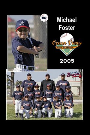 #06 Michael Foster, Braves, Pinto Division, 2005 Ocean View Pony Baseball