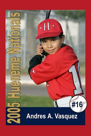 #16 Andres A. Vasquez, Hueneme Nationals, Pinto Division, 2005 Ocean View Pony Baseball