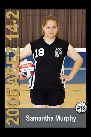 #18 Samantha Murphy, 2006 ACEZ 14-2 Volleyball