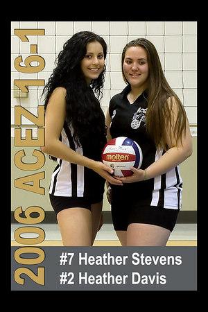 #02 Heather Davis and #07 Heather Stevens, 2006 ACEZ 16-1 Volleyball