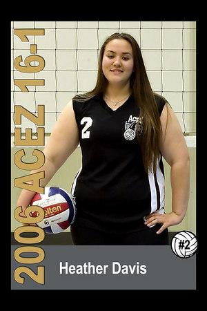 #02 Heather Davis, 2006 ACEZ 16-1 Volleyball