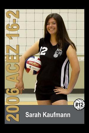 #12 Sarah Kaufmann, 2006 ACEZ 16-2 Volleyball