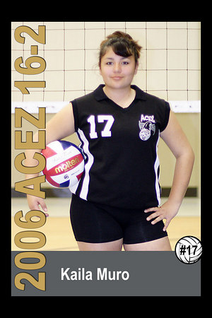 #17 Kaila Muro, 2006 ACEZ 16-2 Volleyball