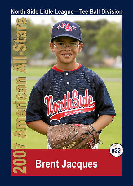 #22 Brent Jacques. North Side American, 2007 Little League All-Stars, Tee Ball Division
