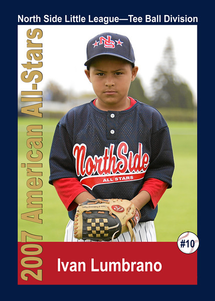 #10 Ivan Lumbrano. North Side American, 2007 Little League All-Stars, Tee Ball Division